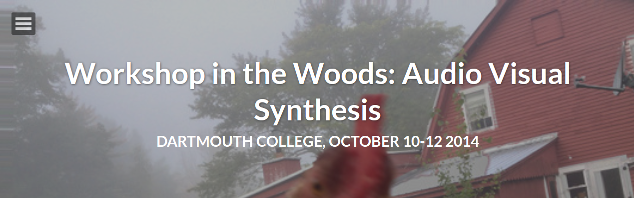Workshop in the Woods (AV-Synthesis)
